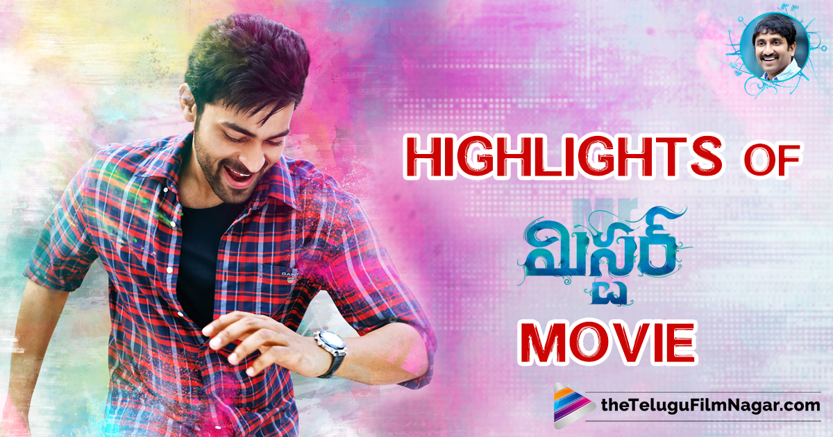 Highlights-of-Mister Movie sreenu vaitla