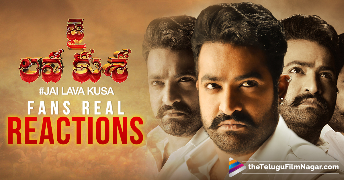 Jai Lava Kusa Fans Tweets,Telugu Filmnagar,Telugu Movies News 2017,Latest Telugu Film News,Telugu Cinema Updates,#JaiLavaKusa,Jai Lava Kusa Tweets,Jr Ntr Jai Lava Kusa Fans Reactions,Ntr Jai Lava Kusa Review Tweets,Tweets On Jai Lava Kusa Movie