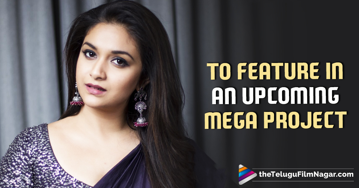 #RRR Movie Updates, #RRR Telugu Movie Latest News, Actress Keerthy Suresh Next Film Updates, Keerthy Suresh Being Considered for the Female Lead Cast of #RRR, Keerthy Suresh Upcoming Movie News, Latest Telugu Movies News 2018, Telugu Film News, Telugu Filmnagar, Tollywood Cinema Updates