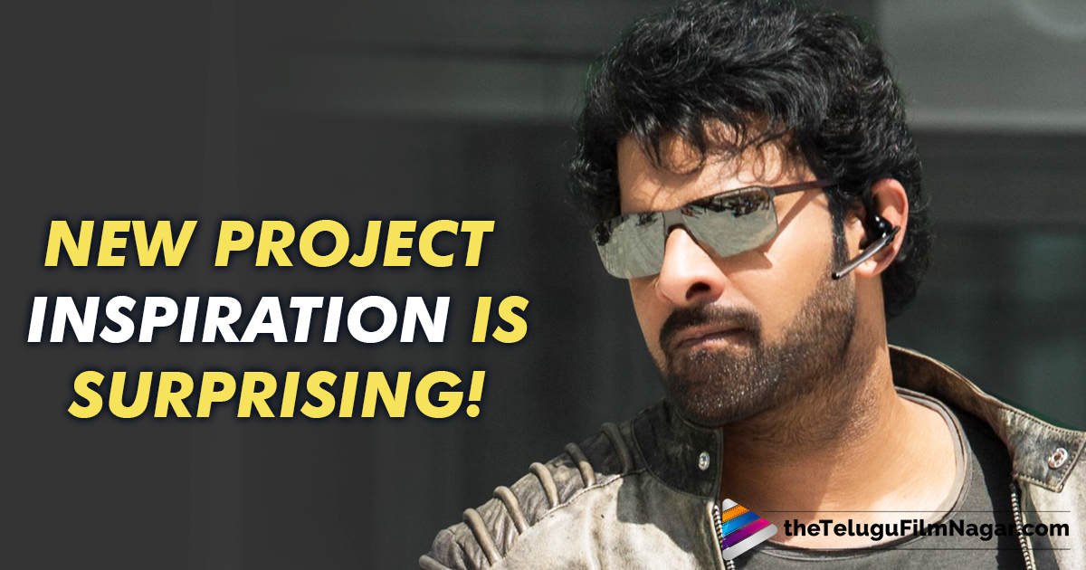 Prabhas new project inspiration is surprising and intriguing!