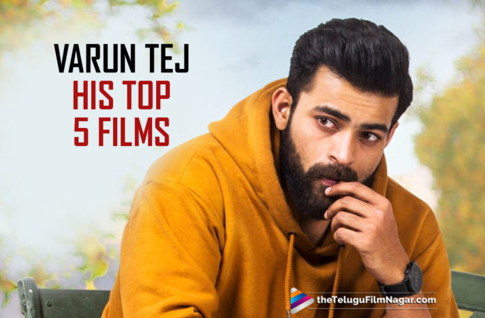 Mega Prince Varun Tej Completes 5 Years In Tollywood,Telugu Filmnagar,Latest Telugu Movies News,Telugu Film News 2019,Tollywood Movie Updates,5 Years For Varun Tej In TFI,Five Years Completed For Varun Tej In Telugu Film Industry,Varun Tej Completes 5 Years In Tollywood,Varun Tej Completes 5 Years In Tollywood – His Top 5 Movies