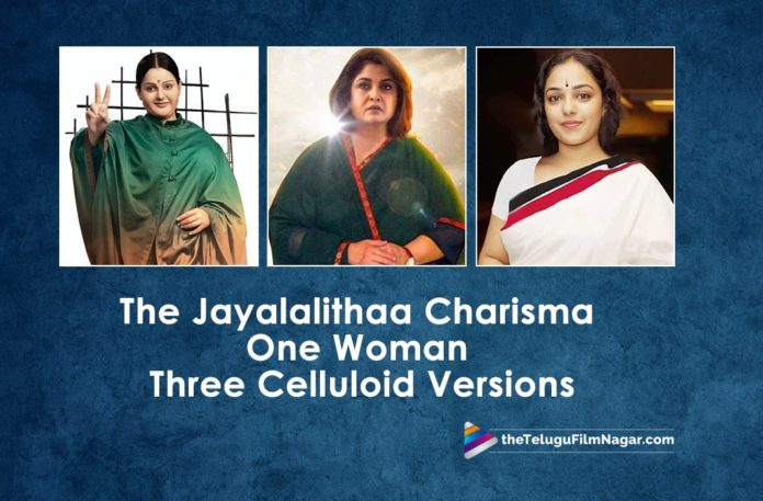 The Jayalalithaa Charisma,One Woman Three Celluloid Versions,Latest Telugu Movies News,Telugu Film News 2019, Telugu Filmnagar, Tollywood Cinema Updates,Many reasons for Jayalalithaa charisma,Iron Lady Web Series,Jayalalithaa Biopic Latest News