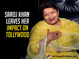 Saroj Khan Leaves Her Impact On Tollywood With Her Passing