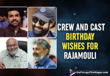 RRR: Crew And Cast Birthday Wishes For Rajamouli Comes With A Huge Twist