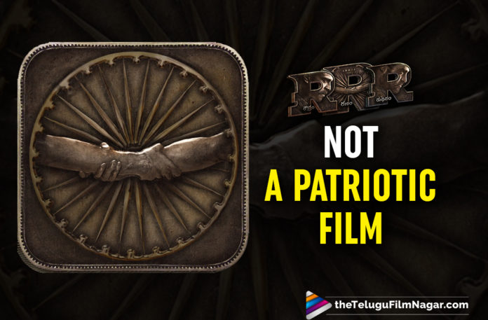 RRR Not To Be A Patriotic Film And Is A Work Of Fiction