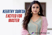 Keerthy Suresh Supremely Excited To Watch Vijay's Master In A Theater