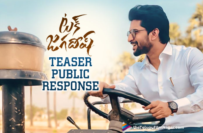 Nani's Tuck Jagadish Movie Teaser Public Response,Telugu Filmnagar,Nani Tuck Jagadish Teaser Public Response,Nani Tuck Jagadish Movie Teaser Is Out Now,Tuck Jagadish,Tuck Jagadish Movie,Tuck Jagadish Telugu Movie,Tuck Jagadish Teaser,Tuck Jagadish Movie Teaser,Tuck Jagadish Telugu Movie Teaser,Nani Tuck Jagadish Teaser,Nani Tuck Jagadish Official Teaser,Tuck Jagadish Teaser Public Talk,Tuck Jagadish Movie Teaser Public Talk,Tuck Jagadish Telugu Movie Teaser Public Talk,Tuck Jagadish Teaser Public Response,Tuck Jagadish Movie Teaser Public Response,Tuck Jagadish Telugu Movie Teaser Public Response,Tuck Jagadish Movie Updates,Tuck Jagadish Telugu Movie Latest News,Telugu Filmnagar,Latest Telugu Movies News,Telugu Film News 2021,Tollywood Movie Updates,Latest Tollywood News,Tuck Jagadish Movie Teaser Released