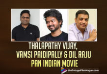 Thalapathy Vijay Pan Indian Movie With Vamshi Paidipally To Be Produced By Dil Raju,Telugu Filmnagar,Latest Telugu Movies News,Telugu Film News 2021,Tollywood Movie Updates,Latest Tollywood News,Thalapathy Vijay,Vijay,Actor Vijay,Hero Vijay,Vijay Movie,Thalapathy Vijay Movies,Thalapathy Vijay New Movie,Thalapathy Vijay Latest Movie,Thalapathy Vijay Next Project,Vamshi Paidipally,Director Vamshi Paidipally,Dil Raju,Producer Dil Raju,Dil Raju Movies,Thalapathy Vijay Pan Indian Movie,Thalapathy Vijay Pan Indian Movie With Vamshi Paidipally,Thalapathy Vijay Movie With Vamshi Paidipally,Vamsi Paidipally's Pan India Film Starring Vijay,Sri Venkateswara Creations,Vamsi Paidipally Pan India Film With Vijay,Vijay Pan Indian Film,Thalapathy Vijay Telugu Movie,Vijay Vamshi Paidipally And Dil Raju Pan Indian Film,Thalapathy Vijay And Vamshi Paidipally Pan Indian Film